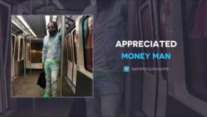 Money Man - Appreciated